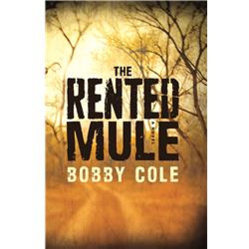 "Novel ""The Rented Mule"" Paperback by Bobby Cole"